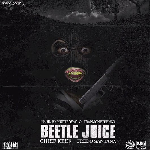 Chief-Keef-Fredo-Santana-Beetle-Juice-Artwork